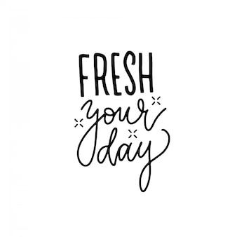 Свежий твой день - ручная надпись. линейная каллиграфия летнее время положительные цитаты, изолированные на белом фоне