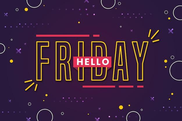Venerdì goditi il tuo fine settimana punteggiato di sfondo