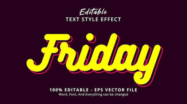 Friday text on simple minimalist style effect, editable text effect