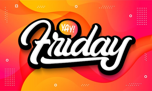 Friday typography lettering