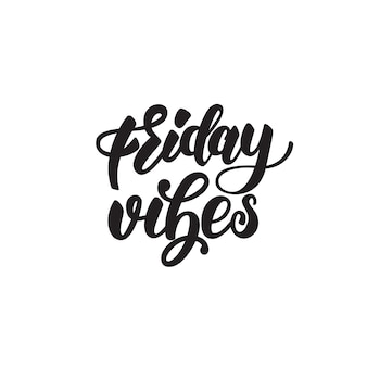 Friday vibes lettering badge