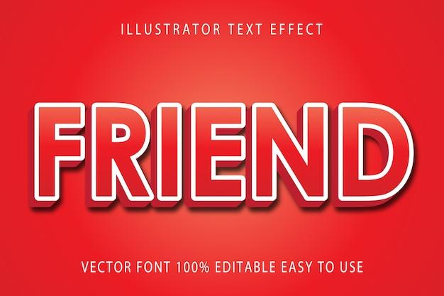 Friend  editable text effect
