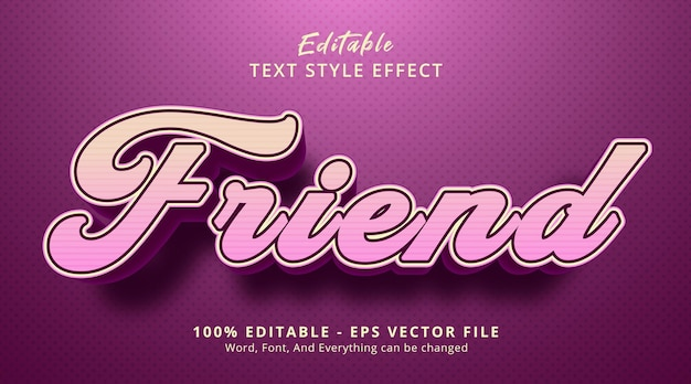Friend text on pink color with headline event style, editable text effect