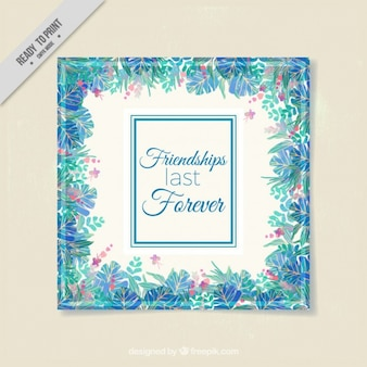 Friendship day card with a watercolor floral frame