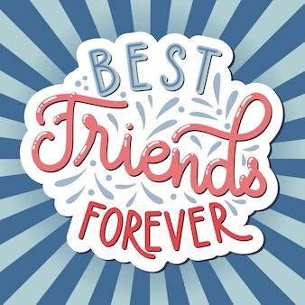 День дружбы рисованной надписи. лучшие друзья навсегда. элементы вектора синхронизации для приглашений, плакатов, поздравительных открыток. дизайн футболки. цитаты о дружбе.