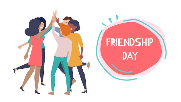 Friendship day poster. happy people hight five, international friends or business team together vector banner. friendship greeting and happiness together friends illustration