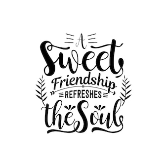 Friendship quotes svg lettering vector