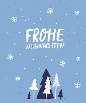 Frohe weihnachten - 독일어로 된 메리 크리스마스. 필기체 레터링 인사말 카드 디자인입니다. 가문비나무와 떨어지는 눈이 있는 푸른 겨울 풍경입니다. 겨울 방학 소원.