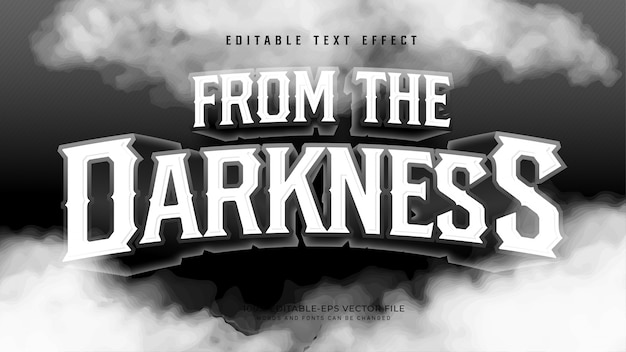 From the darkness text effect