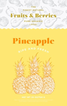 Fruits and berries pattern label template. abstract vector packaging design layout. modern typography banner with hand drawn pineapples sketch silhouette background. isolated.