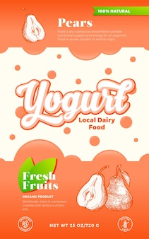 Fruits and berries yogurt label template. abstract vector dairy packaging design layout. modern typography banner with bubbles and hand drawn pears sketch silhouette background. isolated.