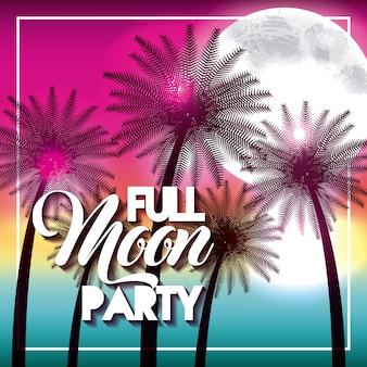 Full moon party summer beach palms shine