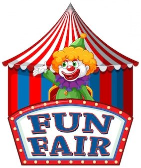 Fun fair sign template with happy clown in background