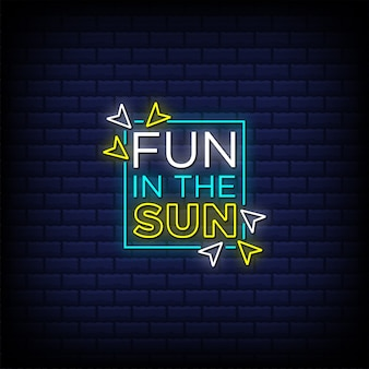 Fun in the sun neon sign style text