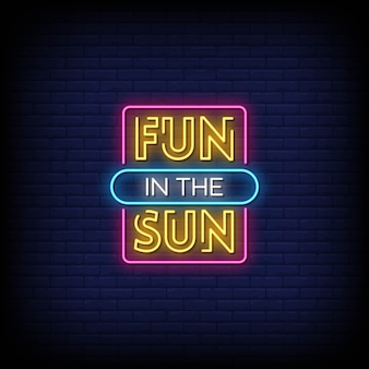 Fun in the sun neon signs style text