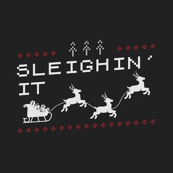 Забавный рождественский графический принт, дизайн футболки для уродливой рождественской вечеринки в свитере. праздничный декор с текстом - сани, украшения и олени с санями санта. забавный шаблон тройника типографии. фондовый вектор.