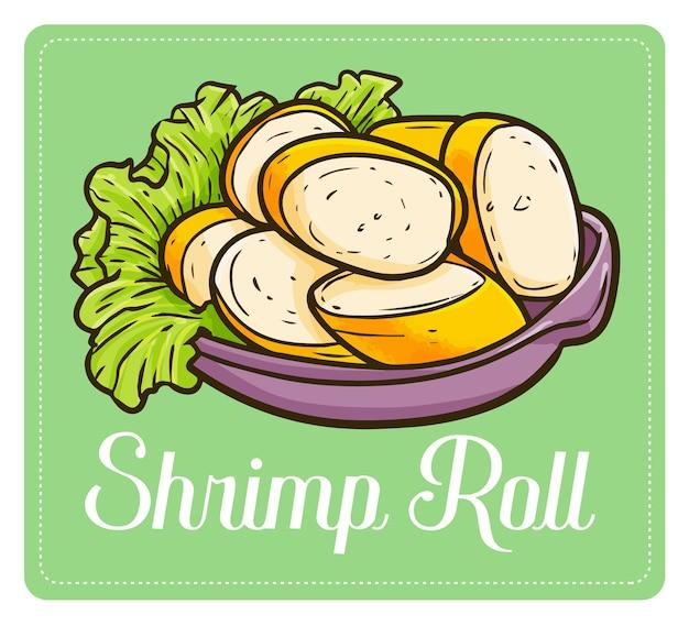 Funny and cute yummy shrimp roll