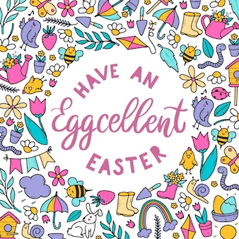 Funny easter lettering quote with doodles frame. have an eggcellent easter