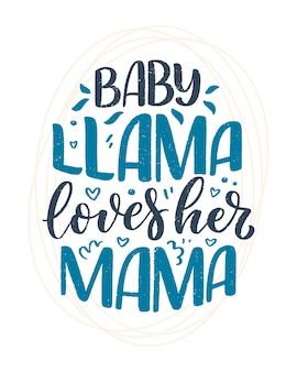 Funny hand drawn lettering quote about llama.  inspirational kids slogan.