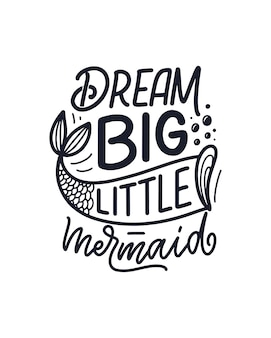 Funny hand drawn lettering quote about mermaid.