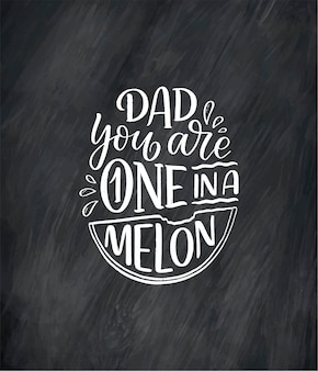Смешные рисованной надписи цитата для поздравительной открытки день отца.