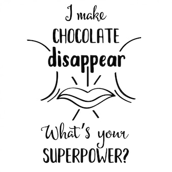 Funny  hand drawn quote about chocolate