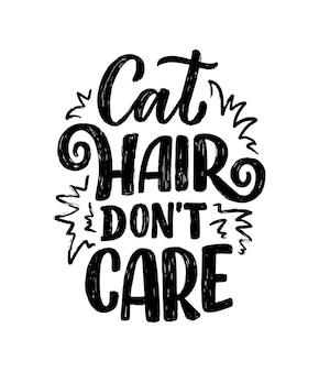 Смешные надписи цитата о кошках для печати в стиле рисованной.