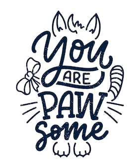 Funny lettering quote about cats