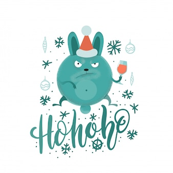 Funny mean hohoho christmas lettering with serious bunny in santa's hat .