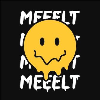 Funny melt smile face print