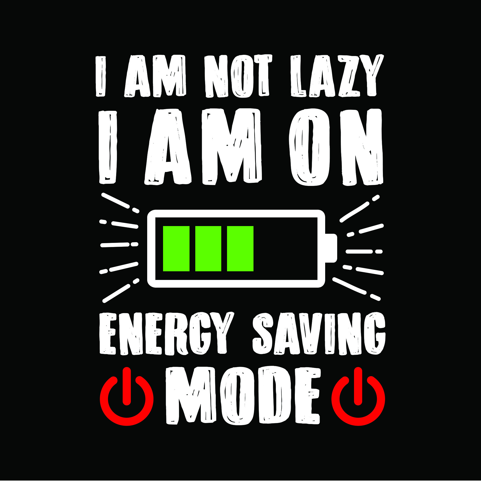 Funny Quote and saying Energy Saving Mode