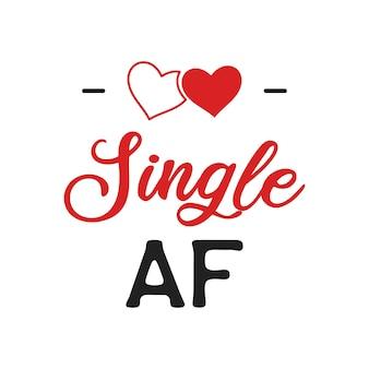 Забавная саркастическая эмблема логотипа типографии дня святого валентина. одиночная цитата af. праздничный принт для футболки, плаката, открытки и наклейки. векторный дизайн, изолированные на белом.