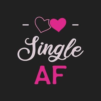 Забавная саркастическая эмблема логотипа типографии дня святого валентина. одиночная цитата af. праздничный принт для футболки, плаката, открытки и наклейки. векторный дизайн.
