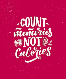 Funny saying, inspirational quote for cafe or bakery print. dessert lettering slogan in hand drawn style.