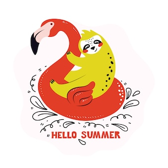 Funny sloth is sitting on an inflatable flamingo circle. cute cartoon character animal baths and swims. summer time and holidays. handwritten phrase hello summer. hand drawn flat  illustration