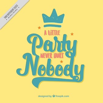 Funny yellow party phrase background