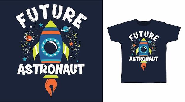 Tシャツのデザインのための将来の宇宙飛行士のタイポグラフィ