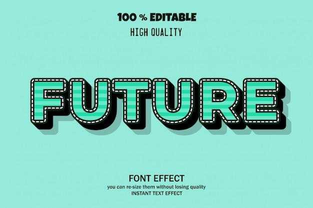 미래의 글꼴 효과
