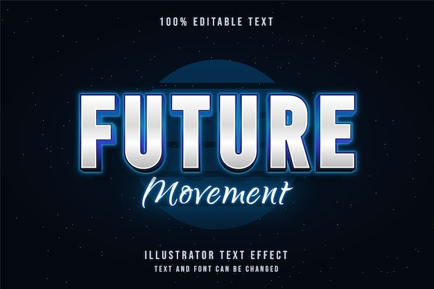 Future movement,3d editable text effect blue gradation neon text style