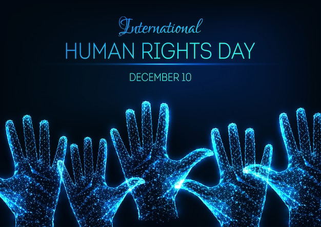 Futuristic glowing low poly international human rights day banner with raised up open hands
