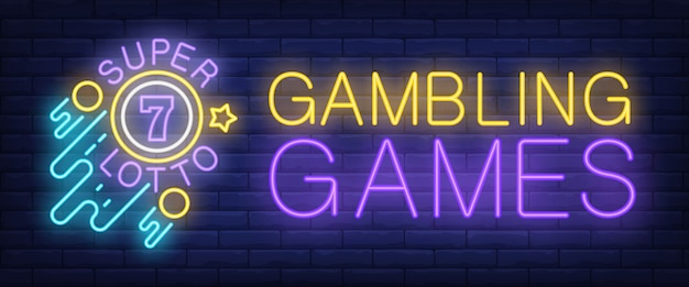 Gambling games, super lotto neon sign