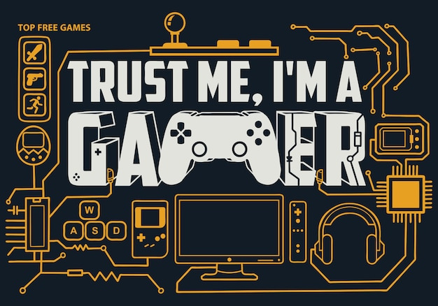 Gaming lettering: trust me, i'm a gamer
