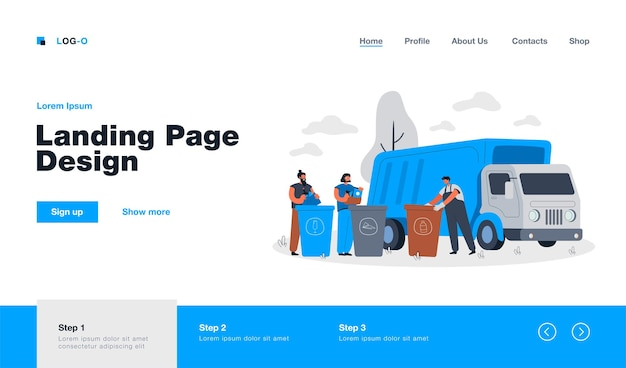 Garbage truck arriving to take disposal containers with waste and refuse landing page in flat style