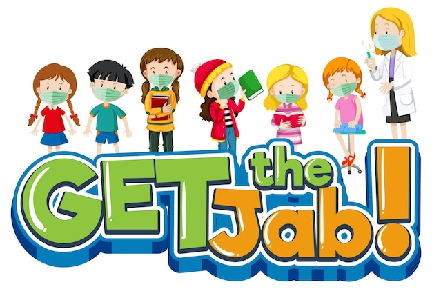 Get the jab font banner with doctor and many kids cartoon character