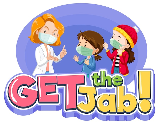 Get the jab font banner with a doctor and patient kids cartoon character