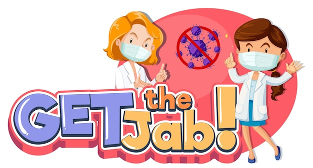 Get the jab font banner with female doctors cartoon character
