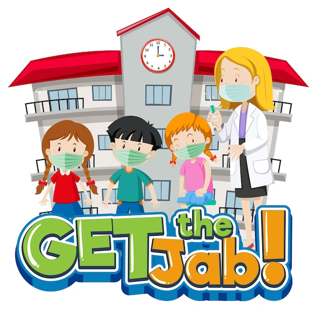 Get the jab font banner with many kids waiting in a queue for get vaccine shot
