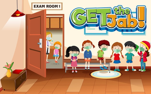 Get the jab font banner with many kids waiting in a queue in hospital scene