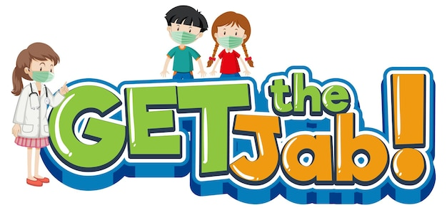 Get the jab font with cartoon character wear medical mask
