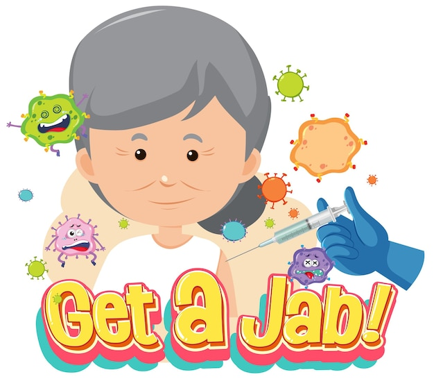 Get a jab font with an old woman getting a vaccine